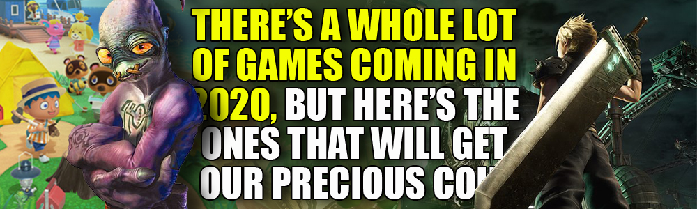 Here's the videogames we're excited for in 2020