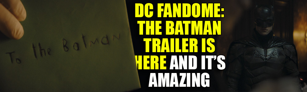 DC FANDOME: The Batman trailer revealed as we get confirmation it is a standalone movie and not part of the DCEU