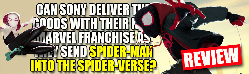 MOVIE REVIEW: FTN reviews Spider-man: Into the Spider-verse