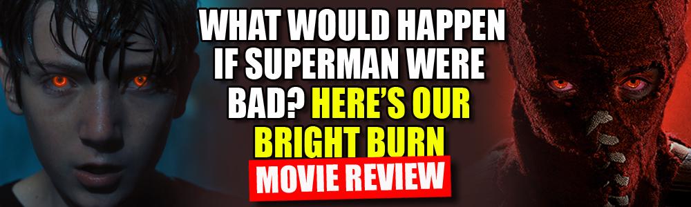 MOVIE REVIEW: FTN reviews Brightburn
