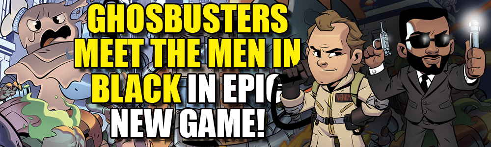 The Ghostbusters and Men in Black game is finally coming! Preorders are live and Erik Burnham has written a story leading up to the game! Yes!