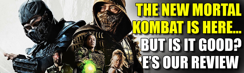 MOVIE REVIEW: FTN reviews Mortal Kombat
