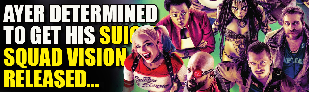 David Ayer fights for his Suicide Squad movie as Warner's shut down any plans to release it or any further 'Snyderverse' movies