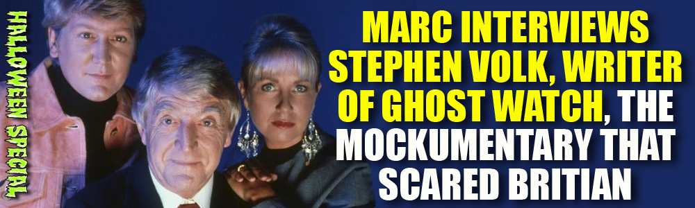 FTN 2019 Halloween Special: Interview with Ghost Watch writer Stephen Volk