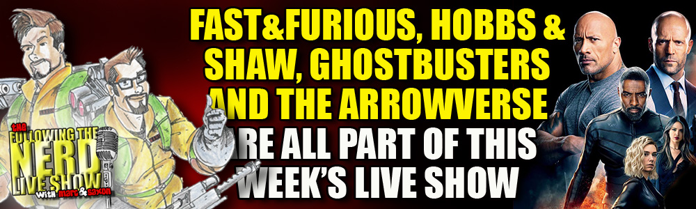 The Following The Nerd Live Show II: Episode 27: Fast and Furious… in Space