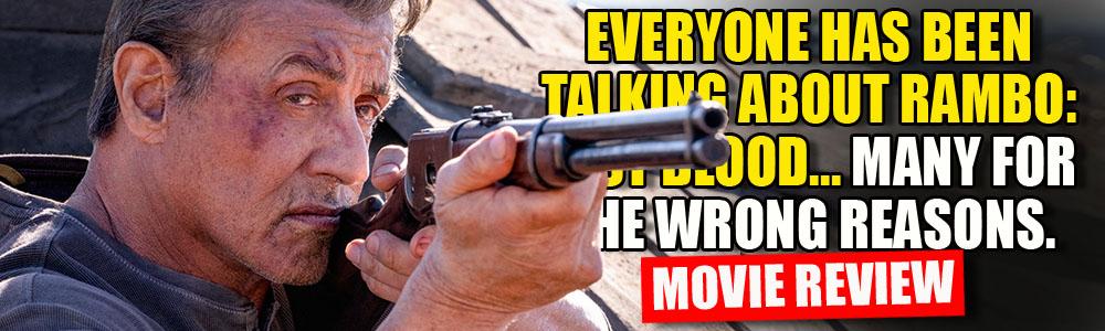 MOVIE REVIEWS: FTN reviews Rambo: Last Blood