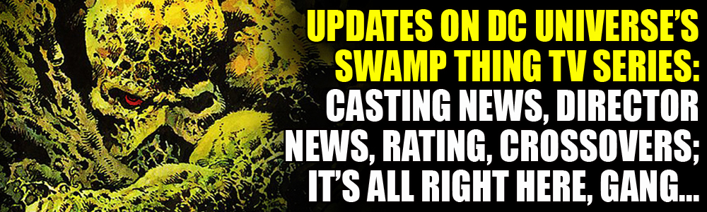 Swamp Thing casting news, director, rating, crossovers... it's all in here